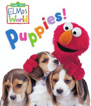 Elmo s World  Puppies   Sesame Street Series  PDF