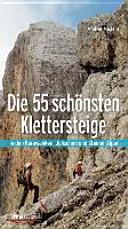 Die 55 sch  nsten Klettersteige PDF