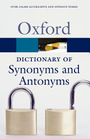 The Oxford Dictionary of Synonyms and Antonyms PDF