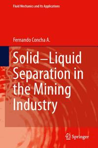 Solid Liquid Separation in the Mining Industry