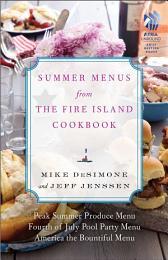 Summer Menus from The Fire Island Cookbook