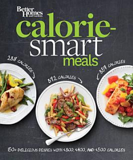 Better Homes and Gardens Calorie Smart Meals Book