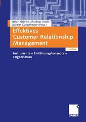 Effektives Customer Relationship Management: Instrumente - Einführungskonzepte - Organisation, Ausgabe 2