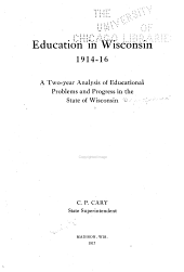 Annual Report of the Superintendent of Public Instruction of the State of Wisconsin: Volume 17