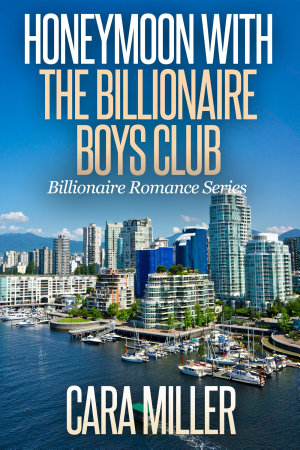 Honeymoon with the Billionaire Boys Club PDF