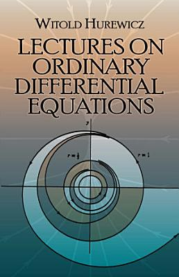 Lectures on Ordinary Differential Equations