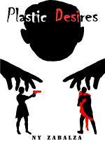 Plastic Desires