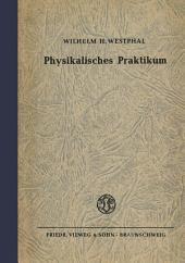 Physikalisches Praktikum: Eine Sammlung von Übungsaufgaben mit einer Einführung in die Grundlagen des physikalischen Messens, Ausgabe 5