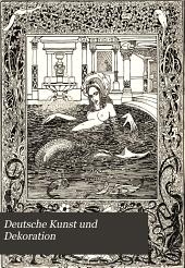 Deutsche Kunst und Dekoration: Band 10