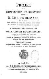 Projet de la proposition d'accusation contre M. le Duc Decazes, pair de France
