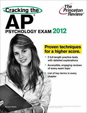 Cracking the AP Psychology Exam  2012 Edition