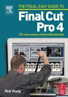 Focal Easy Guide to Final Cut Pro 4 PDF
