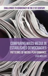 Comparing Mass Media in Established Democracies: Patterns of Media Performance