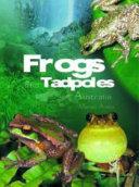Frogs and Tadpoles of Australia PDF
