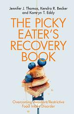 The Picky Eater's Recovery Book