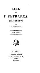 Sonetti e canzoni del Petrarca, pte.1. Comento storico e letterario di G. Riagioli
