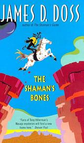 The Shaman's Bones