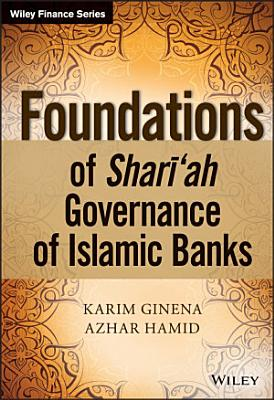 Foundations of Shariah Governance of Islamic Banks PDF