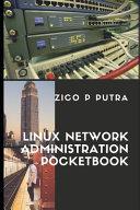 Linux Network Administration Pocketbook
