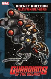 Rocket Raccoon: Tales From Half-World