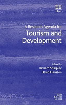 A Research Agenda for Tourism and Development PDF