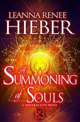 A Summoning Of Souls Book PDF