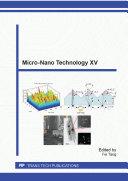 Micro-Nano Technology XV