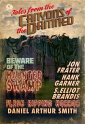Tales from the Canyons of the Damned: No. 4
