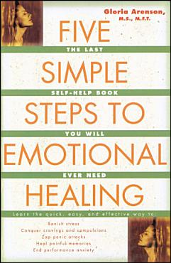 The Five Simple Steps to Emotional Healing PDF
