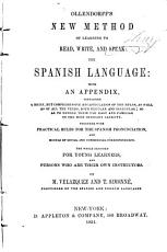 New Method of Learning to Read  Write  and Speak the Spanish Language PDF
