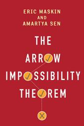 The Arrow Impossibility Theorem
