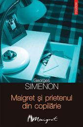 Maigret și prietenul din copilărie