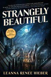 Strangely Beautiful: Volume 1