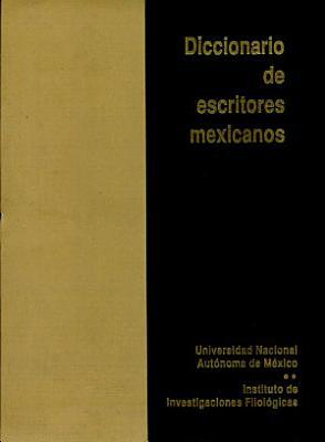Diccionario De Escritores Mexicanos Siglo Xx D F