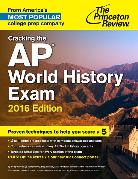 Cracking the AP World History Exam, 2016 Edition