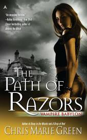 The Path of Razors