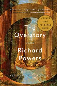 The Overstory  A Novel Book