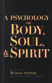 Psychology of Body, Soul, and Spirit