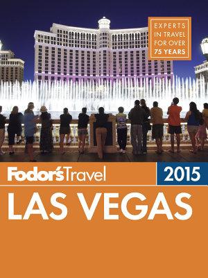 Fodor s Las Vegas 2015 PDF
