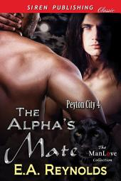 The Alpha's Mate [Peyton City 4]
