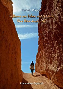 Im Banne von Felsen und Geistern  Eine Reise durch Utah PDF