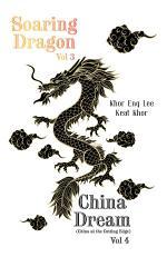 Soaring Dragon Vol 3 and China Dream (China at the Cutting Edge) Vol 4