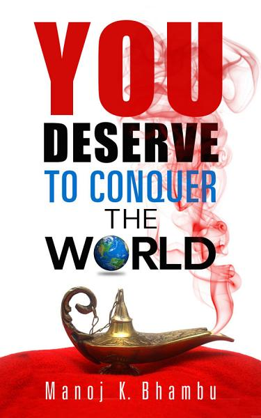Download You Deserve to Conquer the World Book