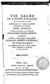 Vie sagre: Riveduta e disposta dal sacerdote Gioacchino Marini Fuertez