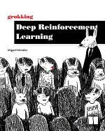 Grokking Deep Reinforcement Learning