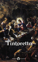 Delphi Complete Works of Tintoretto  Illustrated  PDF
