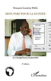 Mon pari pour la Guinée: Le changement est possible - (2e édition)
