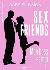 Sex friends – Mon boss et moi, 1
