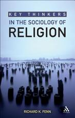 Key Thinkers in the Sociology of Religion PDF