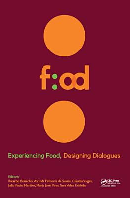 Experiencing Food  Designing Dialogues